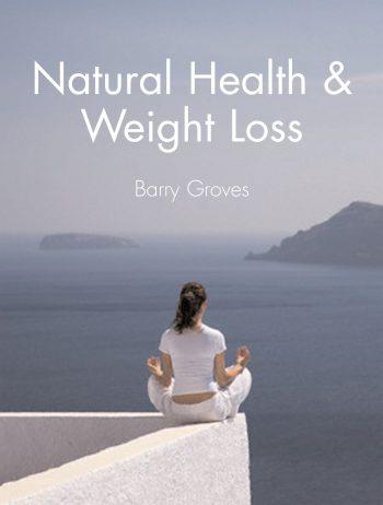 Natural health and weight loss 9781905140152
