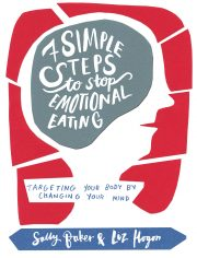 Seven Simple Steps to Stop Emotional Eating 9781781610589