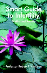 Smart Guide to Infertility 9781905140237