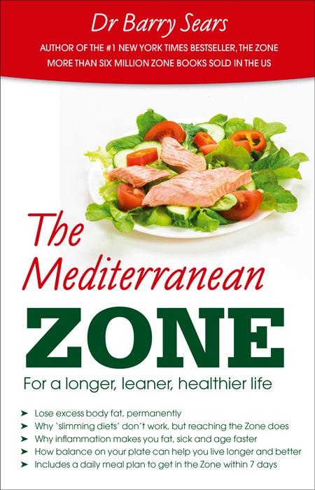 The newest book on the Zone Diet: The Mediterranean Zone by Dr Barry Sears