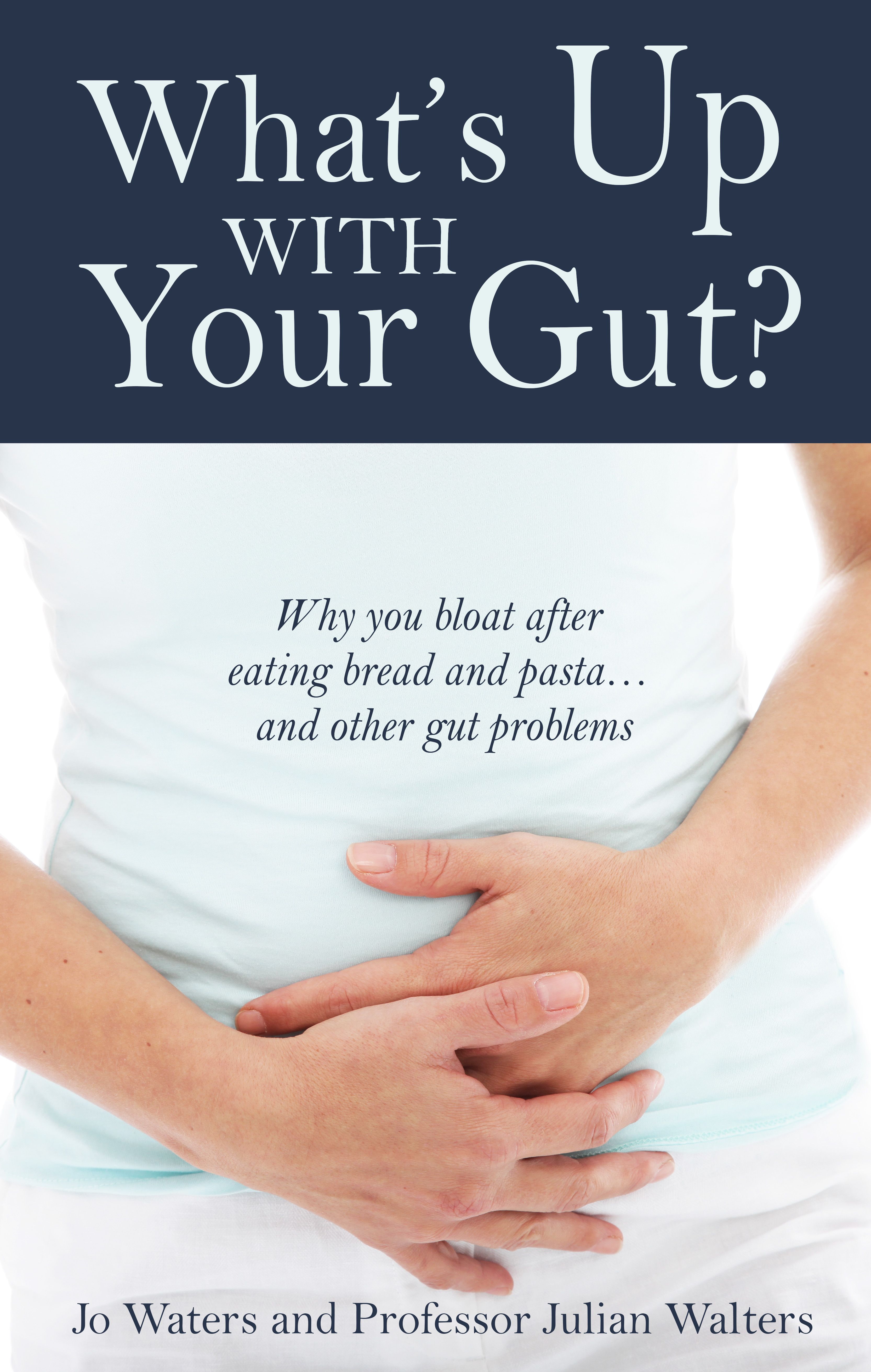 Whats up with your gut