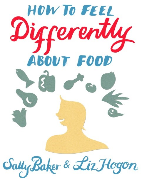How to Feel Differently About Food