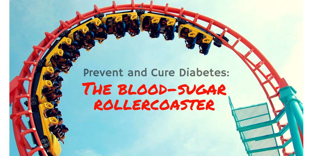 The blood-sugar rollercoaster